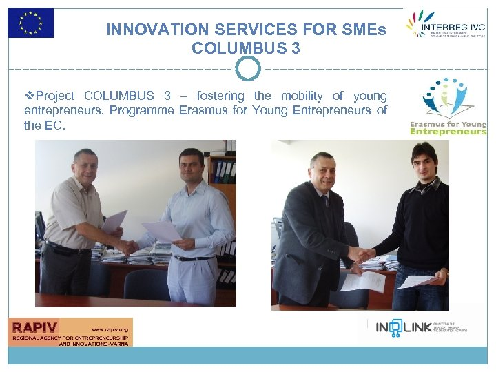 INNOVATION SERVICES FOR SMEs COLUMBUS 3 v. Project COLUMBUS 3 – fostering the mobility