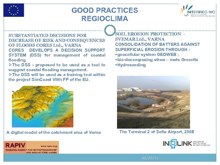 GOOD PRACTICES REGIOCLIMA SUBSTANTIATED DECISIONS FOR DECREASE OF RISK AND CONSEQUENCES OF FLOODS CORES