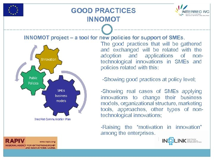 GOOD PRACTICES INNOMOT project – a tool for new policies for support of SMEs.