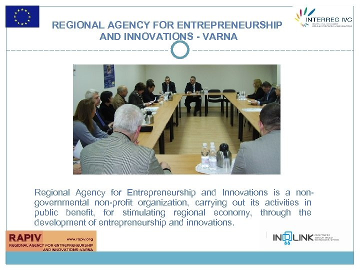 REGIONAL AGENCY FOR ENTREPRENEURSHIP AND INNOVATIONS - VARNA Regional Agency for Entrepreneurship and Innovations