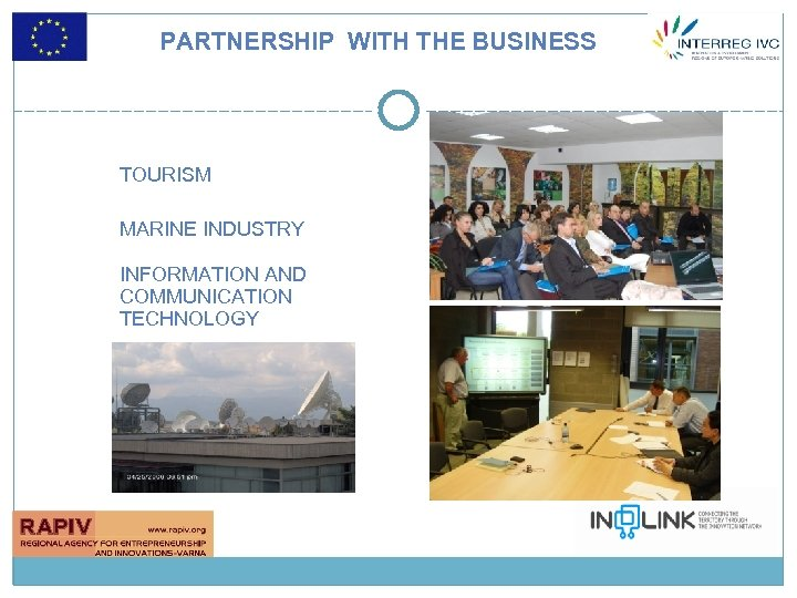 PARTNERSHIP WITH THE BUSINESS TOURISM MARINE INDUSTRY INFORMATION AND COMMUNICATION TECHNOLOGY