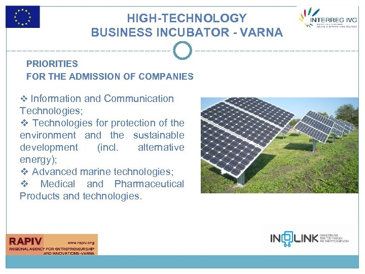 HIGH-TECHNOLOGY BUSINESS INCUBATOR - VARNA PRIORITIES FOR THE ADMISSION OF COMPANIES v Information and