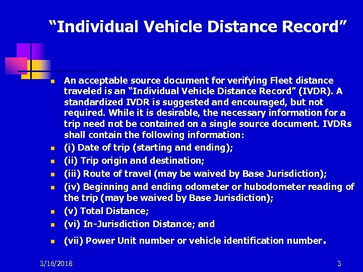 """""""Individual Vehicle Distance Record"""" Evaluating Vehicle Movement n An acceptable source document for verifying"""