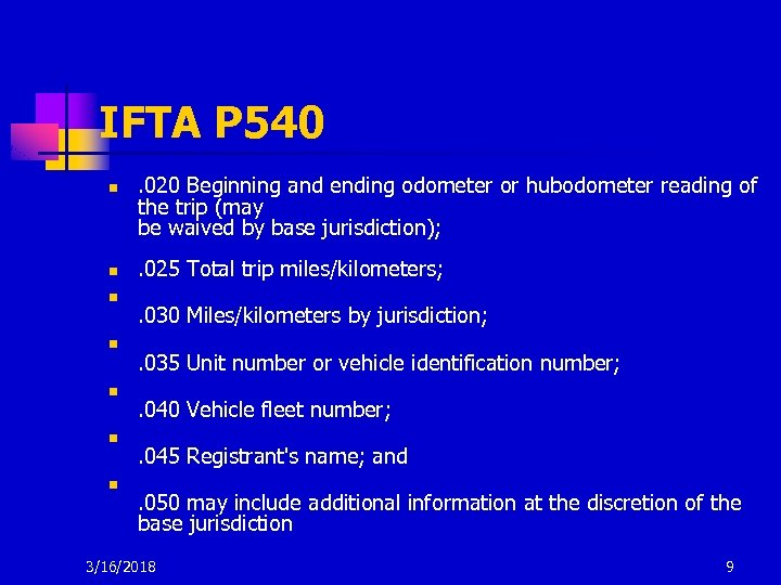 IFTA P 540 n n n n . 020 Beginning and ending odometer or