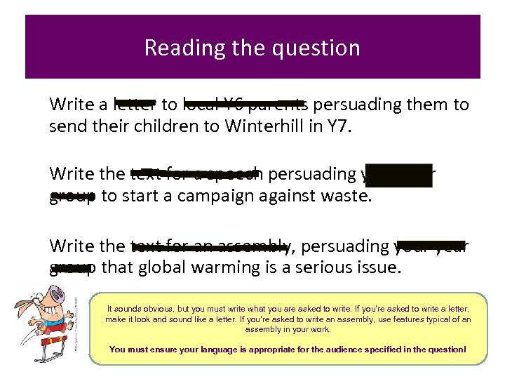 Reading the question Write a letter to local Y 6 parents persuading them to
