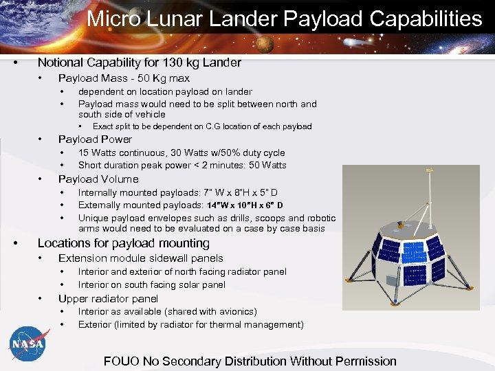 Micro Lunar Lander Payload Capabilities • Notional Capability for 130 kg Lander • Payload