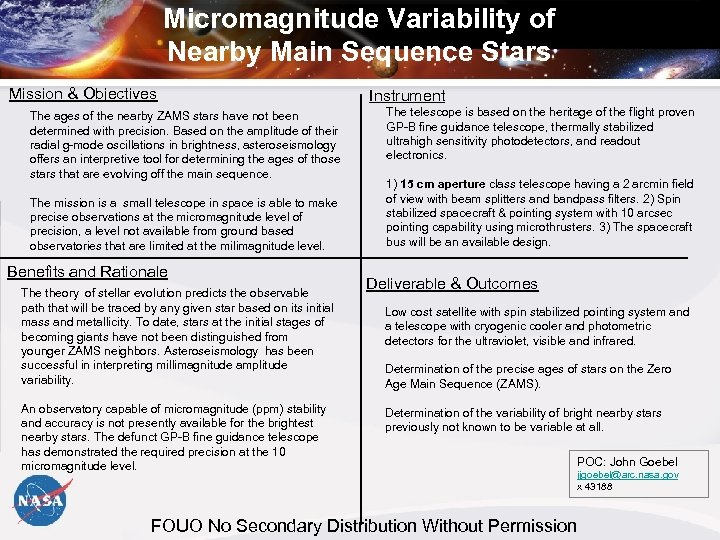 Micromagnitude Variability of Nearby Main Sequence Stars Mission & Objectives The ages of the