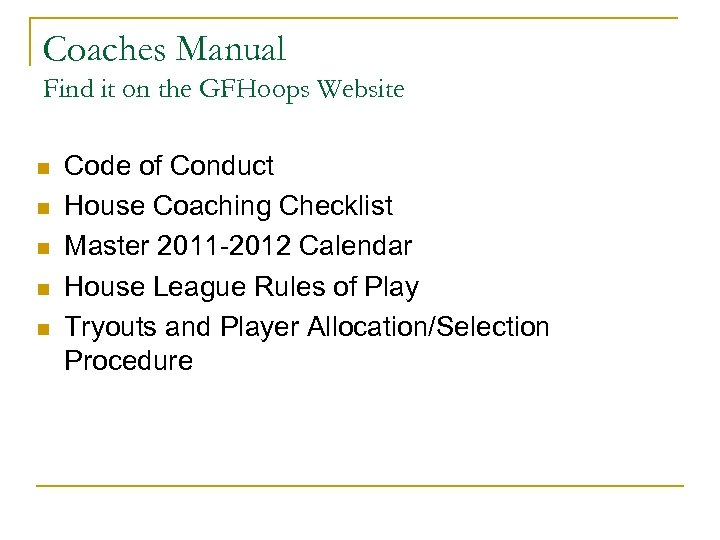 Coaches Manual Find it on the GFHoops Website n n n Code of Conduct