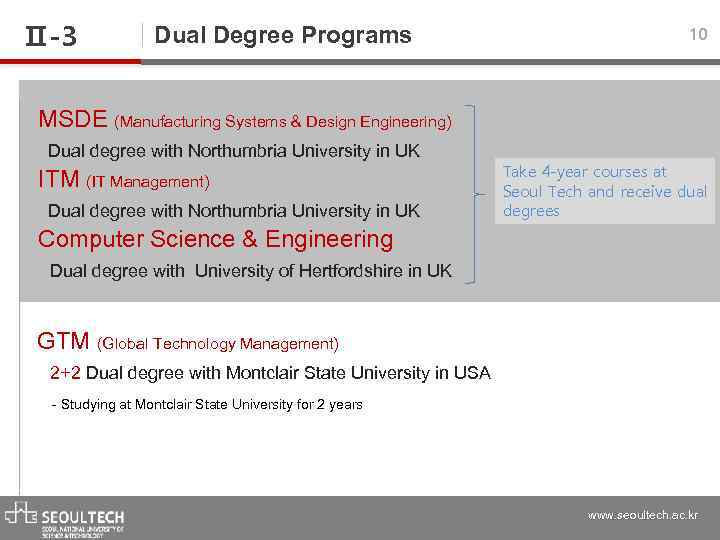 Ⅱ-3 Dual Degree Programs 10 MSDE (Manufacturing Systems & Design Engineering) Dual degree with