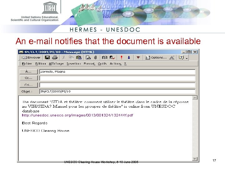 An e-mail notifies that the document is available UNESCO Clearing-House Workshop, 8 -10 June