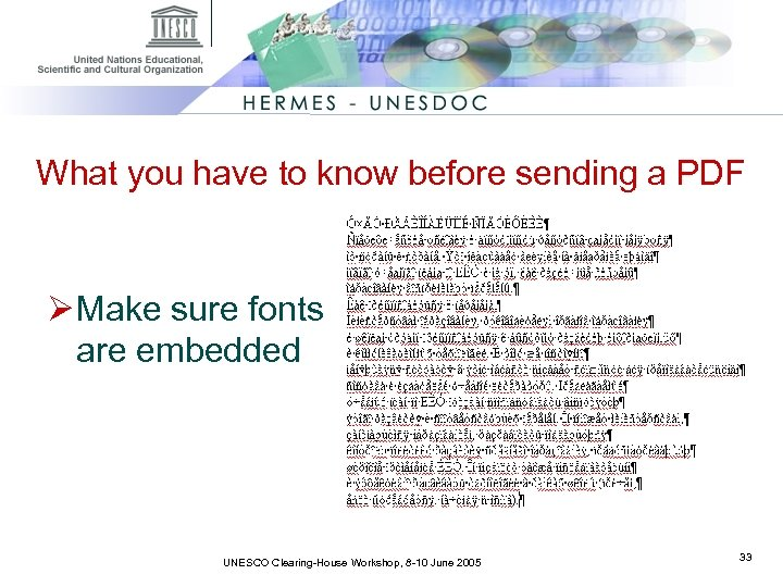 What you have to know before sending a PDF Ø Make sure fonts are