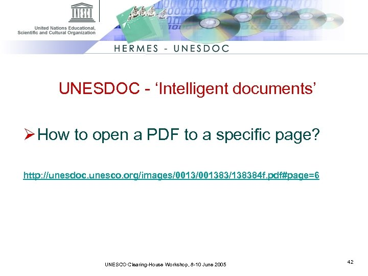 UNESDOC - 'Intelligent documents' Ø How to open a PDF to a specific page?