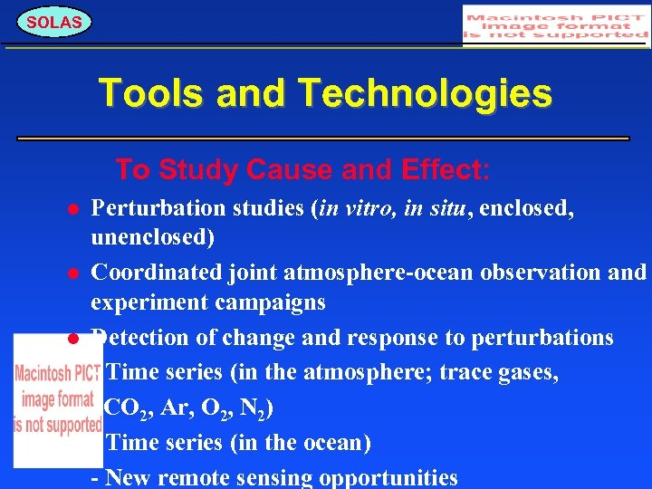 SOLAS Tools and Technologies To Study Cause and Effect: Perturbation studies (in vitro, in