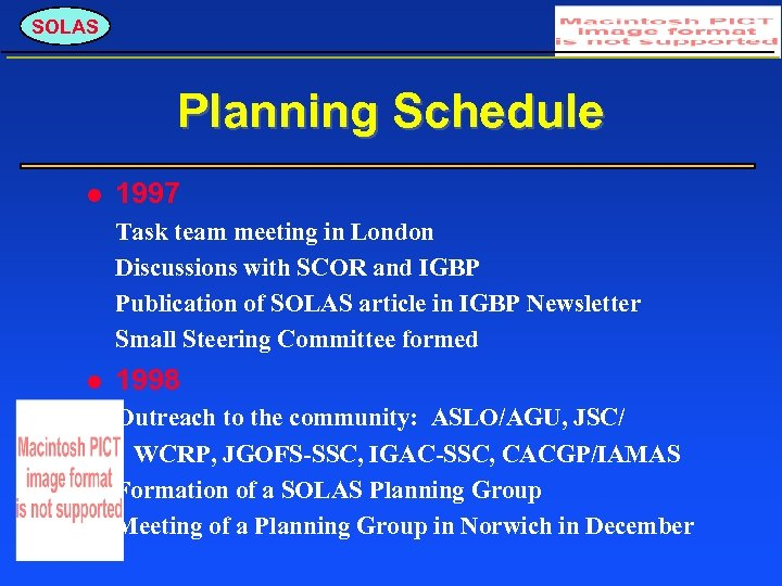 SOLAS Planning Schedule 1997 Task team meeting in London Discussions with SCOR and IGBP