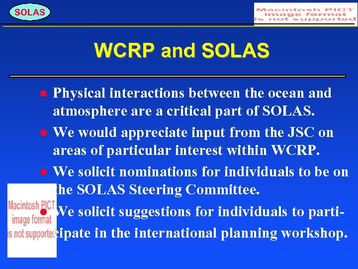 SOLAS WCRP and SOLAS Physical interactions between the ocean and atmosphere a critical part