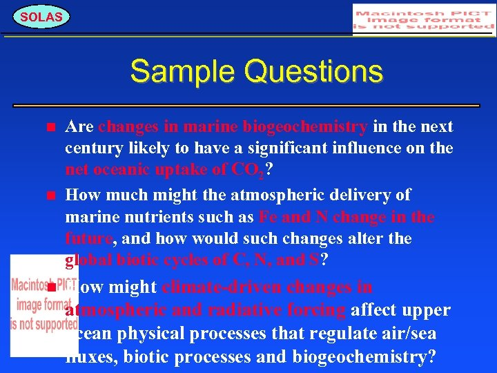 SOLAS Sample Questions Are changes in marine biogeochemistry in the next century likely to