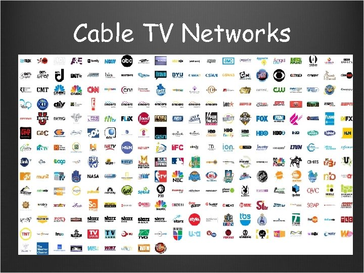 Cable TV Networks