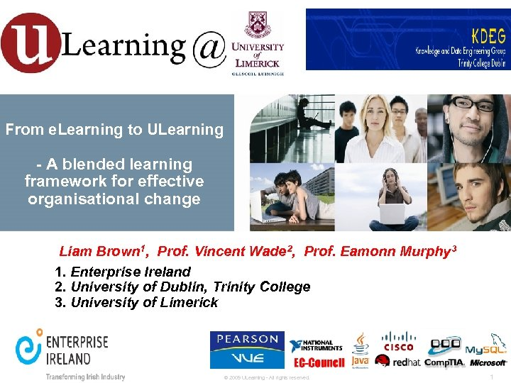 From e. Learning to ULearning - A blended learning framework for effective organisational change