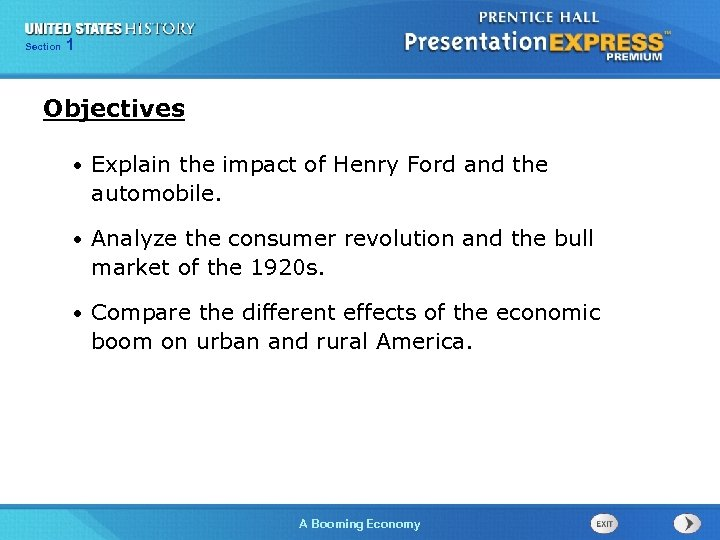 125 Section Chapter Section 1 Objectives • Explain the impact of Henry Ford and