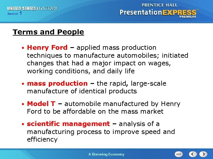 125 Section Chapter Section 1 Terms and People • Henry Ford – applied mass