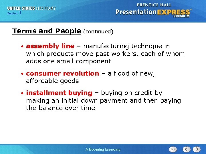 125 Section Chapter Section 1 Terms and People (continued) • assembly line – manufacturing