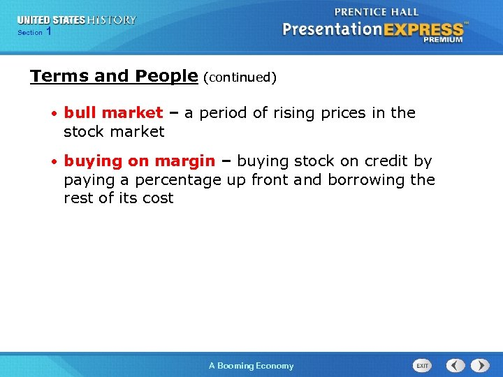 125 Section Chapter Section 1 Terms and People (continued) • bull market – a
