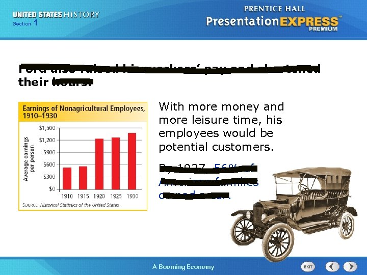 125 Section Chapter Section 1 Ford also raised his workers' pay and shortened their