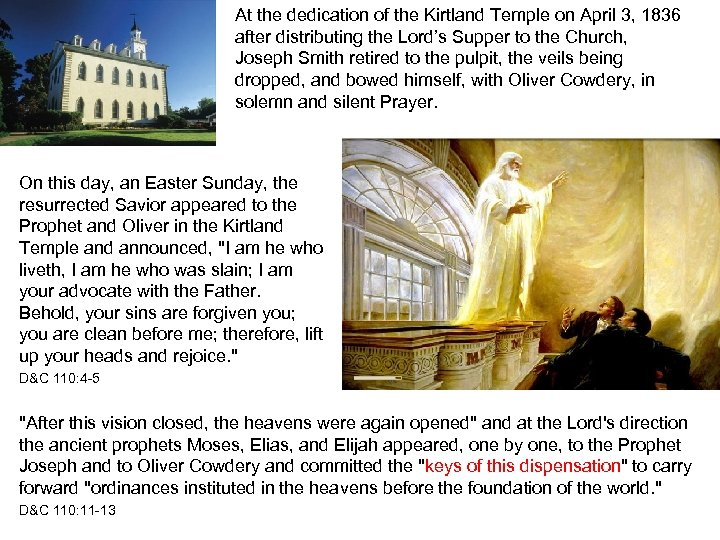 At the dedication of the Kirtland Temple on April 3, 1836 after distributing the