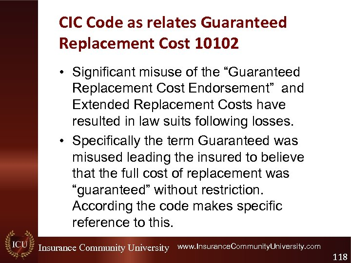 """CIC Code as relates Guaranteed Replacement Cost 10102 • Significant misuse of the """"Guaranteed"""