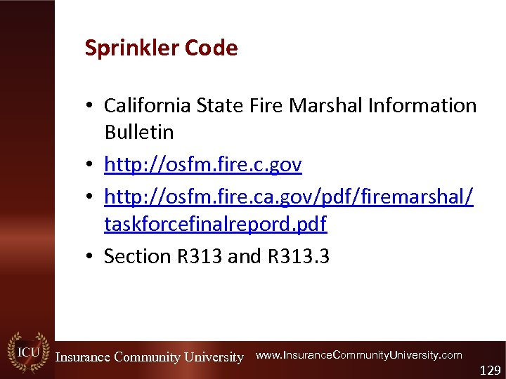 Sprinkler Code • California State Fire Marshal Information Bulletin • http: //osfm. fire. c.