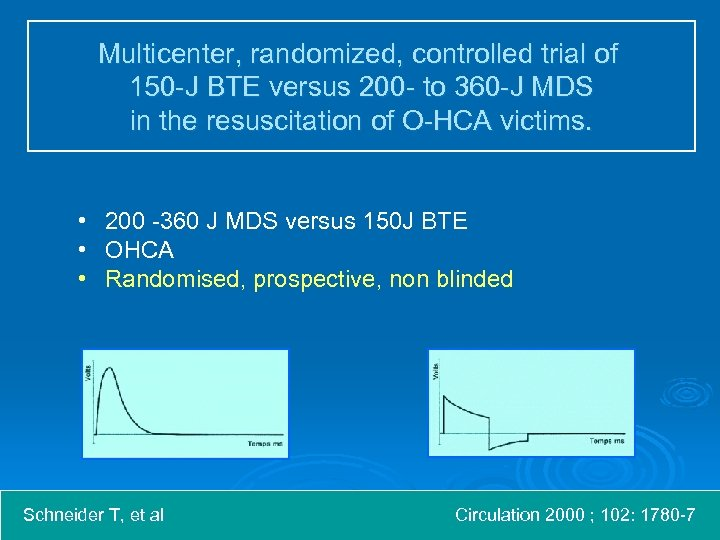 Multicenter, randomized, controlled trial of 150 -J BTE versus 200 - to 360 -J