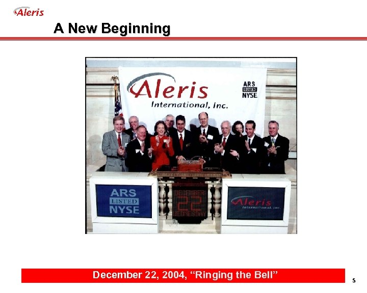 "Aleris A New Beginning December 22, 2004, ""Ringing the Bell"" 5"