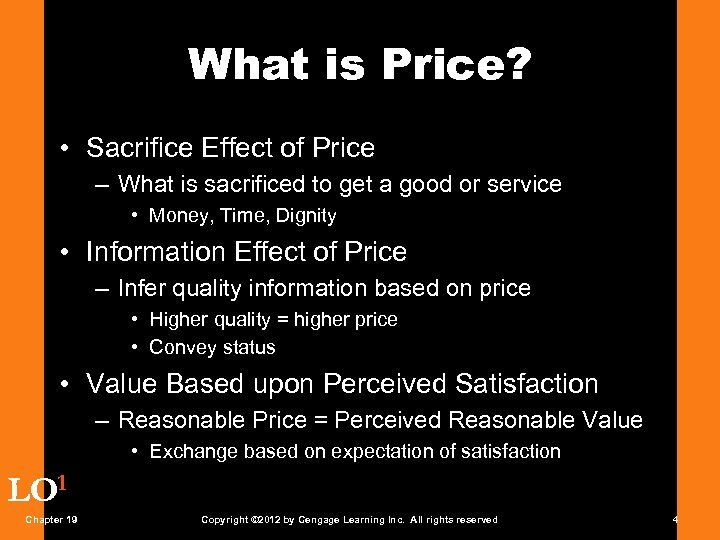 What is Price? • Sacrifice Effect of Price – What is sacrificed to get