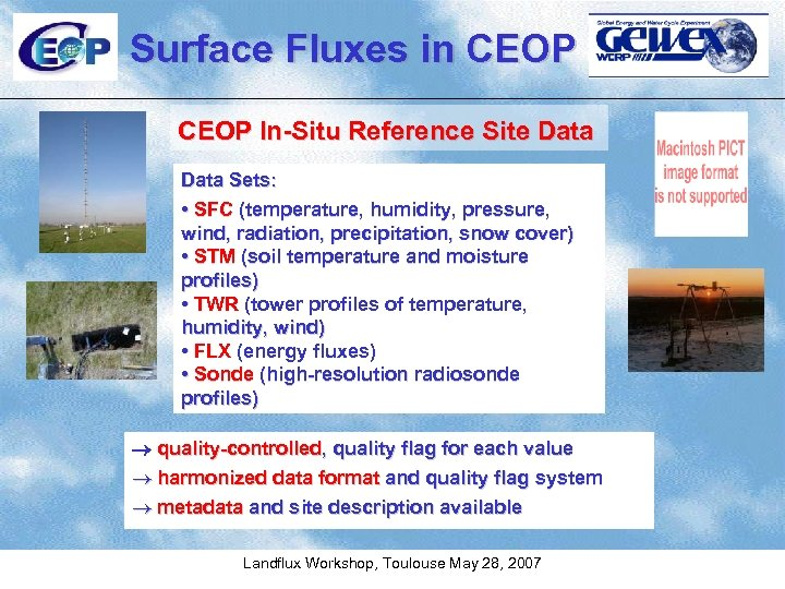 Surface Fluxes in CEOP In-Situ Reference Site Data Sets: • SFC (temperature, humidity, pressure,