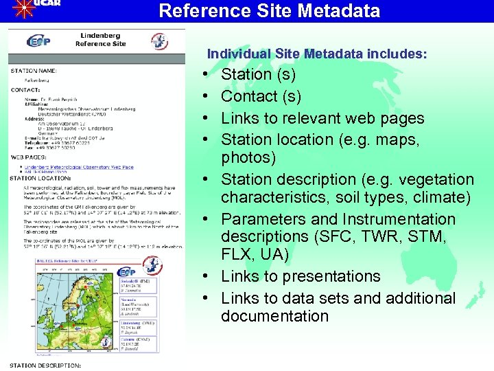 Reference Site Metadata Individual Site Metadata includes: • • Station (s) Contact (s) Links