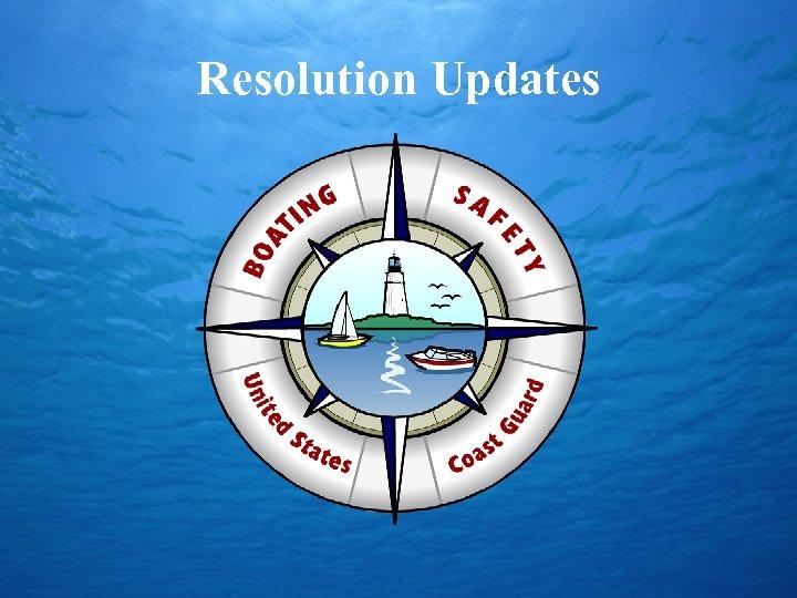 Resolution Updates