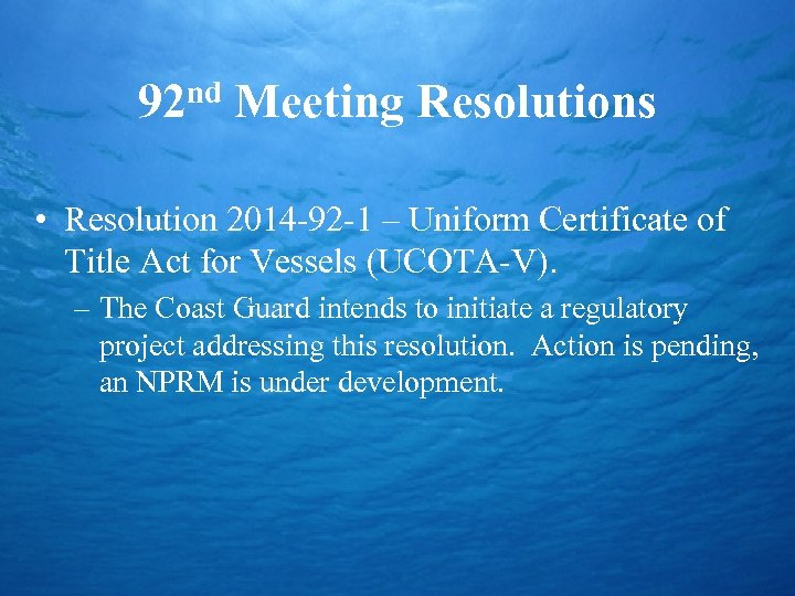 92 nd Meeting Resolutions • Resolution 2014 -92 -1 – Uniform Certificate of Title