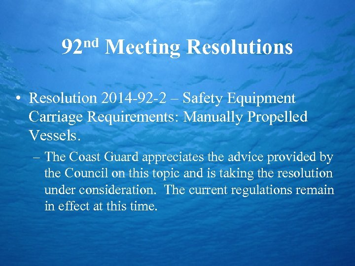 nd 92 Meeting Resolutions • Resolution 2014 -92 -2 – Safety Equipment Carriage Requirements: