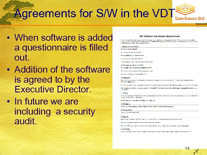 Agreements for S/W in the VDT • When software is added a questionnaire is