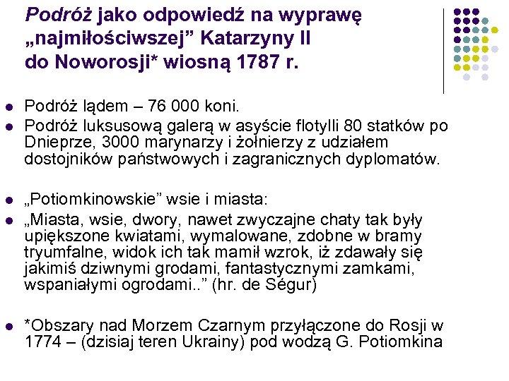 """Podróż jako odpowiedź na wyprawę """"najmiłościwszej"""" Katarzyny II do Noworosji* wiosną 1787 r. l"""