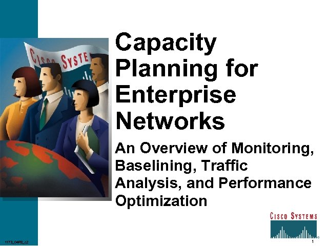 Capacity Planning for Enterprise Networks An Overview of Monitoring, Baselining, Traffic Analysis, and Performance