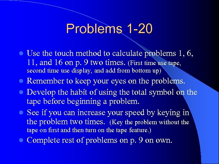 Problems 1 -20 l Use the touch method to calculate problems 1, 6, 11,