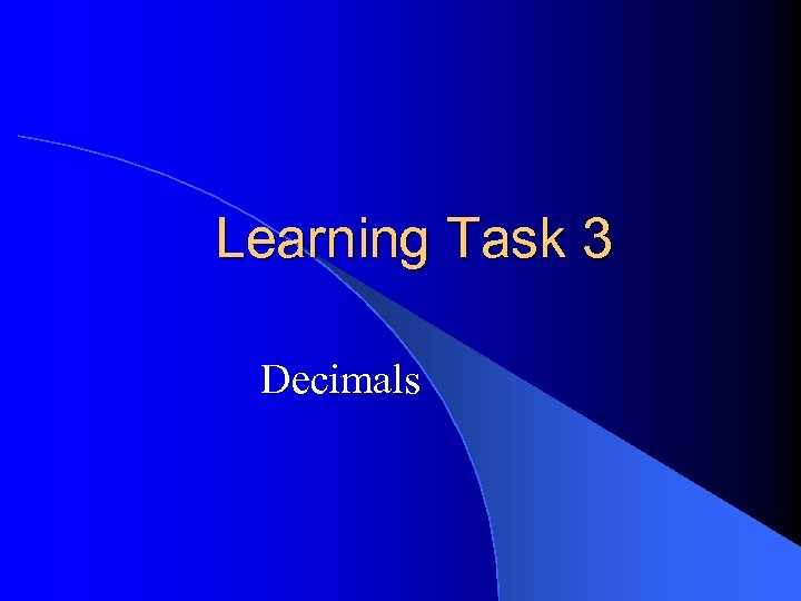 Learning Task 3 Decimals