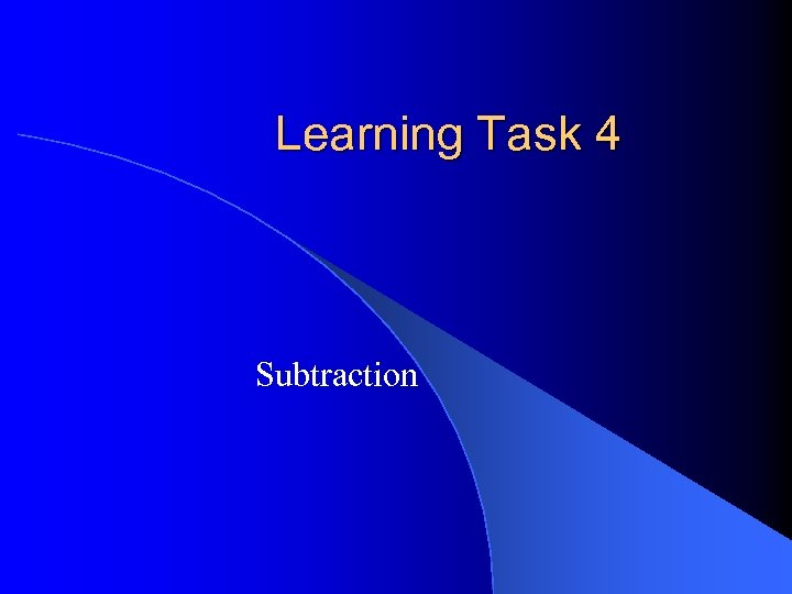 Learning Task 4 Subtraction