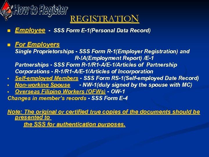 REGISTRATION Employee - SSS Form E-1(Personal Data Record) For Employers Single Proprietorships - SSS