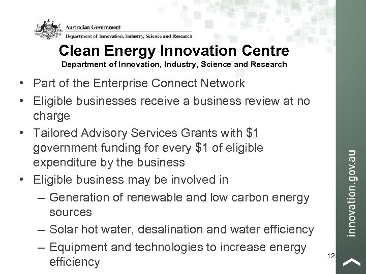 Clean Energy Innovation Centre Department of Innovation, Industry, Science and Research • Part of