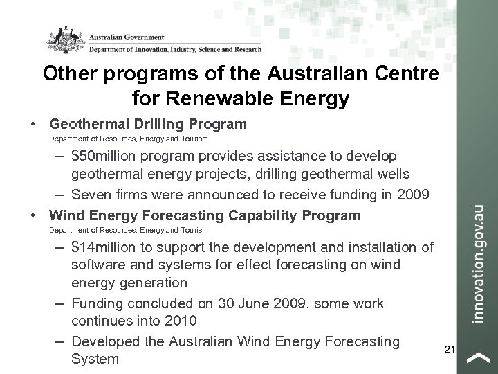 Other programs of the Australian Centre for Renewable Energy • Geothermal Drilling Program Department
