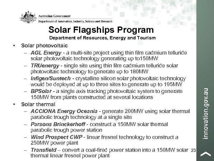 Solar Flagships Program Department of Resources, Energy and Tourism • • Solar photovoltaic –
