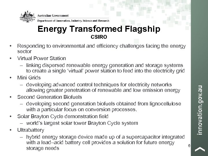 Energy Transformed Flagship CSIRO • • • Responding to environmental and efficiency challenges facing