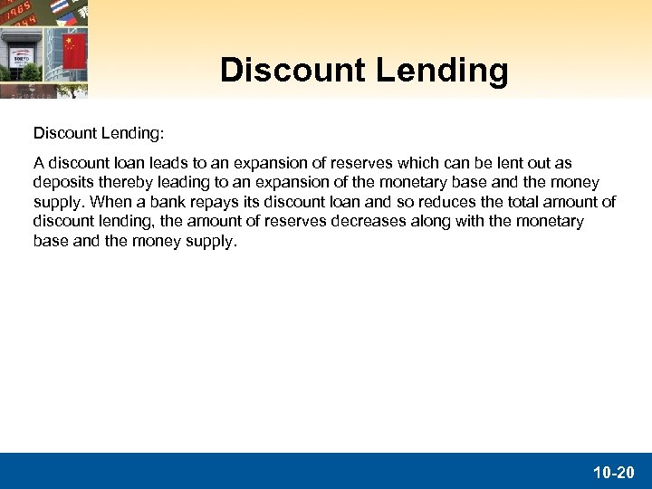 Discount Lending: A discount loan leads to an expansion of reserves which can be